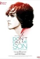 Ikke kall meg sønn!