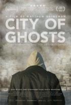 City of Ghosts: Raqqa